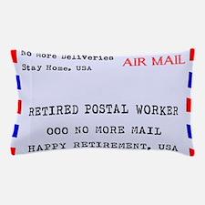 Retired Postal Worker Pillow Case