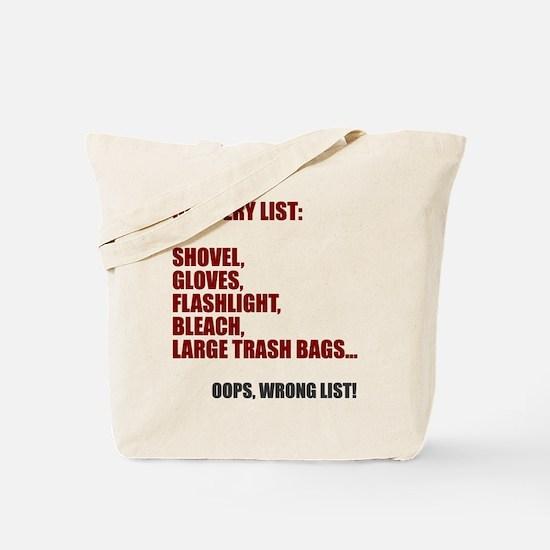 Oops wrong list Tote Bag