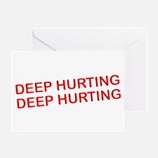 Deep Hurting Greeting Card