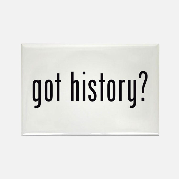 got history? Rectangle Magnet
