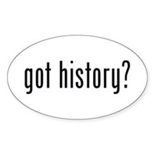 got history? Oval Stickers