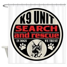 K9 Unit Search and Rescue Shower Curtain
