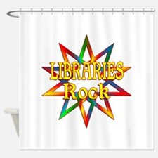 Libraries Rock Shower Curtain