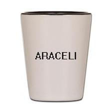 Araceli Digital Name Shot Glass
