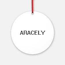 Aracely Digital Name Ornament (Round)