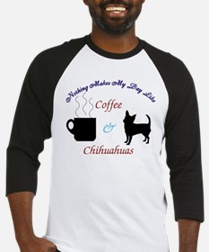 Nothing Makes My Day Like Coffee & Chihuahuas Base