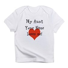 My Aunt Loves Me (Custom) Infant T-Shirt