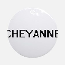 Cheyanne Digital Name Ornament (Round)