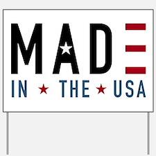 Made In USA Yard Sign
