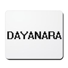 Dayanara Digital Name Mousepad