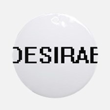 Desirae Digital Name Ornament (Round)