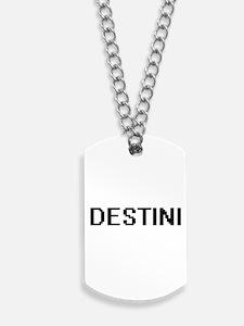 Destini Digital Name Dog Tags
