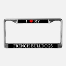 Love French Bulldogs License Plate Frame