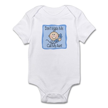 Don't Make Me Call My Aunt Boy Baby bodysuits