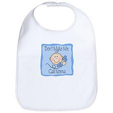 Don't Make Me Call Nonna Boy Baby/Toddler Bib