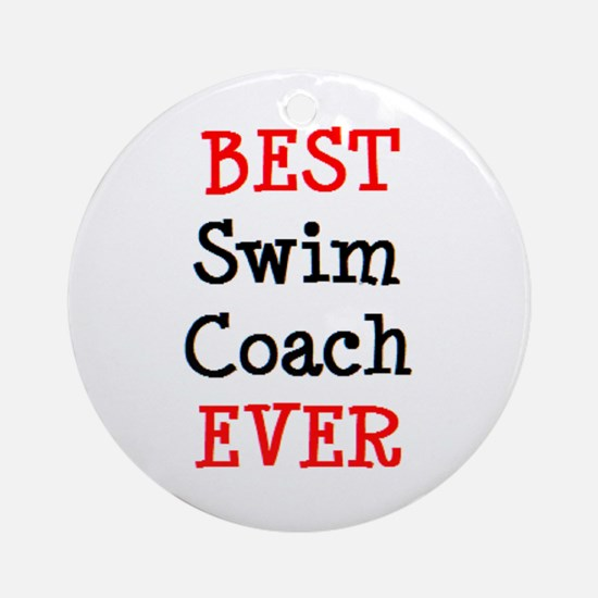best swim coach ever Round Ornament