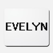 Evelyn Digital Name Mousepad