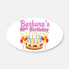 90 AND FABULOUS Oval Car Magnet