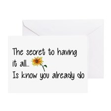 The Secret to having it all... Greeting Cards