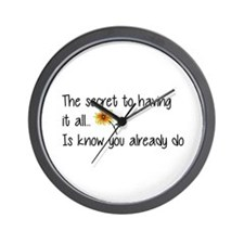 The Secret to having it all... Wall Clock