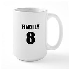 8th Birthday Humor Mug