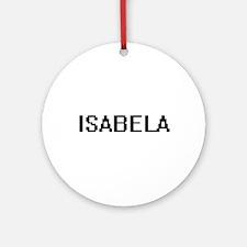 Isabela Digital Name Ornament (Round)