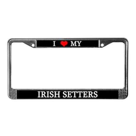 Love Irish Setters License Plate Frame