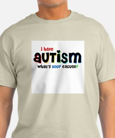 I Have Autism - T-Shirt