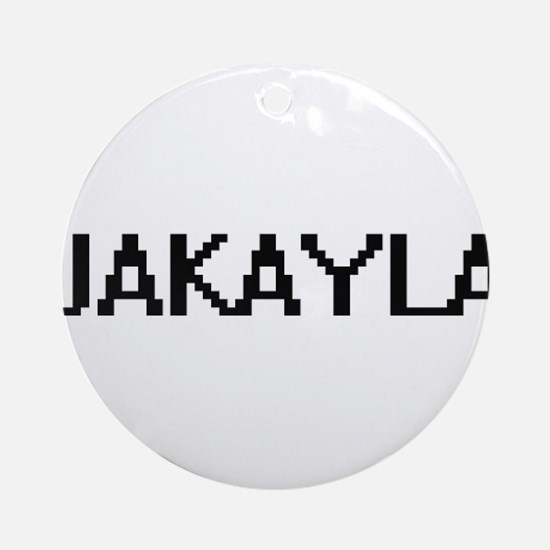 Jakayla Digital Name Ornament (Round)