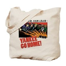 Yankee Go Home! Tote Bag