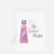 Its Ladies Night Greeting Cards