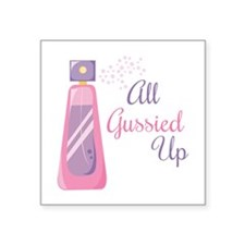 All Gussied Up Sticker