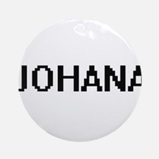 Johana Digital Name Ornament (Round)