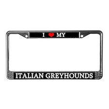 Love Italian Greyhounds License Plate Frame
