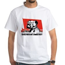 Revolution Is Not A Dinner Party Shirt