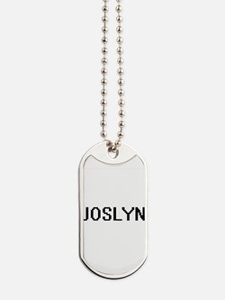 Joslyn Digital Name Dog Tags