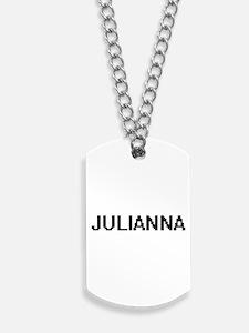 Julianna Digital Name Dog Tags