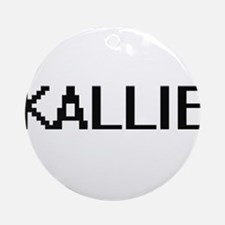Kallie Digital Name Ornament (Round)