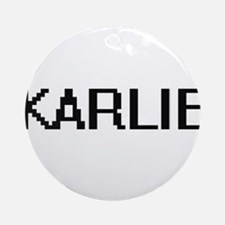 Karlie Digital Name Ornament (Round)