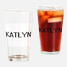 Katlyn Digital Name Drinking Glass