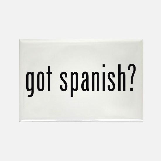 got spanish? Rectangle Magnet
