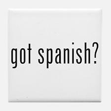 got spanish? Tile Coaster