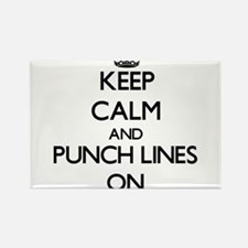 Keep Calm and Punch Lines ON Magnets