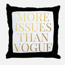 More Issues Than Vogue - Faux Gold Throw Pillow