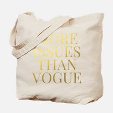 More Issues Than Vogue - Faux Gold Foil Tote Bag