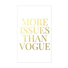 More Issues Than Vogue - Faux Gold Foil Decal