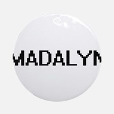 Madalyn Digital Name Ornament (Round)