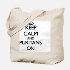 Keep Calm and Puritans ON Tote Bag