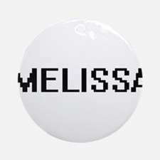 Melissa Digital Name Ornament (Round)