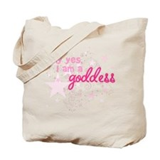 I Am A Goddess Tote Bag